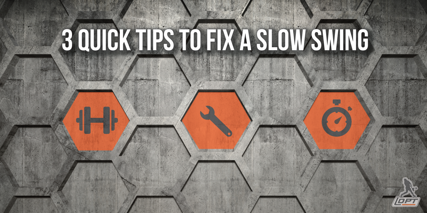 3 Quick Tips To Fix A Slow Swing