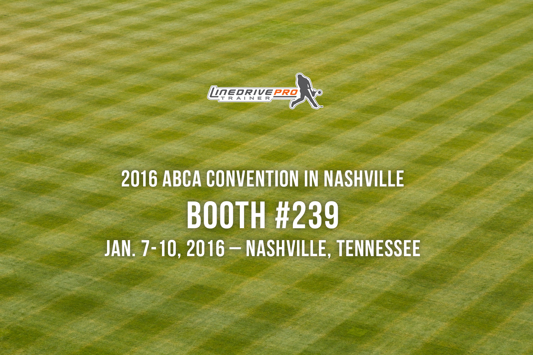 LineDrivePro At The 2016 ABCA Convention In Nashville